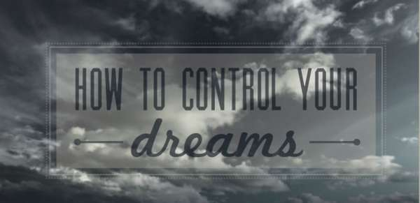 Is it possible to control your dreams