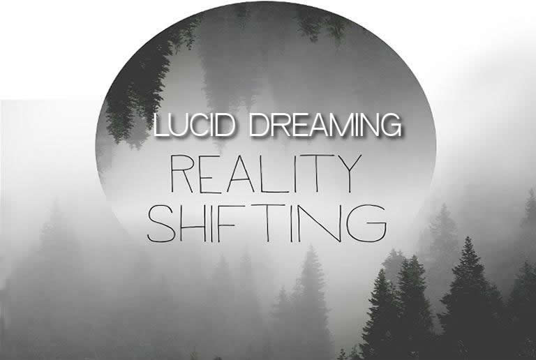 lucid dreaming reality shifting